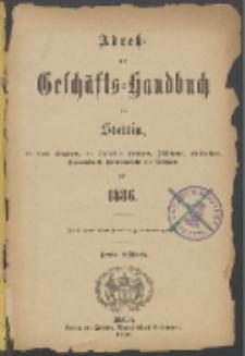 Adress- und Geschäfts-Handbuch für Stettin : nach amtlichen Quellen zusammengestellt. 1886
