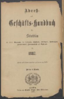 Adress- und Geschäfts-Handbuch für Stettin : nach amtlichen Quellen zusammengestellt. 1887