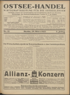 Ostsee-Handel : Wirtschaftszeitschrift für der Wirtschaftsgebiet des Gaues Pommern und der Ostsee und Südostländer. Jg. 5, 1925 Nr. 13