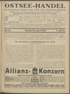 Ostsee-Handel : Wirtschaftszeitschrift für der Wirtschaftsgebiet des Gaues Pommern und der Ostsee und Südostländer. Jg. 5, 1925 Nr. 16