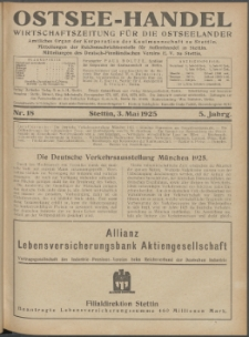 Ostsee-Handel : Wirtschaftszeitschrift für der Wirtschaftsgebiet des Gaues Pommern und der Ostsee und Südostländer. Jg. 5, 1925 Nr. 18