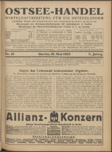 Ostsee-Handel : Wirtschaftszeitschrift für der Wirtschaftsgebiet des Gaues Pommern und der Ostsee und Südostländer. Jg. 5, 1925 Nr. 19