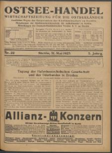 Ostsee-Handel : Wirtschaftszeitschrift für der Wirtschaftsgebiet des Gaues Pommern und der Ostsee und Südostländer. Jg. 5, 1925 Nr. 22