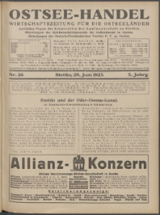 Ostsee-Handel : Wirtschaftszeitschrift für der Wirtschaftsgebiet des Gaues Pommern und der Ostsee und Südostländer. Jg. 5, 1925 Nr. 26