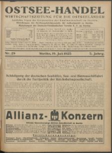 Ostsee-Handel : Wirtschaftszeitschrift für der Wirtschaftsgebiet des Gaues Pommern und der Ostsee und Südostländer. Jg. 5, 1925 Nr. 29