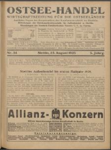 Ostsee-Handel : Wirtschaftszeitschrift für der Wirtschaftsgebiet des Gaues Pommern und der Ostsee und Südostländer. Jg. 5, 1925 Nr. 34