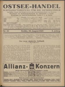 Ostsee-Handel : Wirtschaftszeitschrift für der Wirtschaftsgebiet des Gaues Pommern und der Ostsee und Südostländer. Jg. 5, 1925 Nr. 35