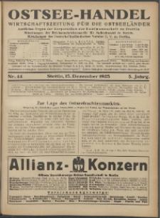Ostsee-Handel : Wirtschaftszeitschrift für der Wirtschaftsgebiet des Gaues Pommern und der Ostsee und Südostländer. Jg. 5, 1925 Nr. 44