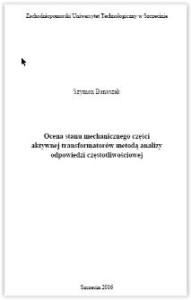 Ocena stanu mechanicznego części aktywnej transformatorów metodą analizy odpowiedzi częstotliwościowej