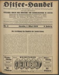 Ostsee-Handel : Wirtschaftszeitschrift für der Wirtschaftsgebiet des Gaues Pommern und der Ostsee und Südostländer. Jg. 9, 1929 Nr. 9