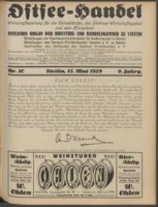 Ostsee-Handel : Wirtschaftszeitschrift für der Wirtschaftsgebiet des Gaues Pommern und der Ostsee und Südostländer. Jg. 9, 1929 Nr. 10