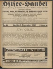 Ostsee-Handel : Wirtschaftszeitschrift für der Wirtschaftsgebiet des Gaues Pommern und der Ostsee und Südostländer. Jg. 9, 1929 Nr. 21