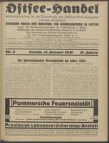 Ostsee-Handel : Wirtschaftszeitschrift für der Wirtschaftsgebiet des Gaues Pommern und der Ostsee und Südostländer. Jg. 10, 1930 Nr. 2