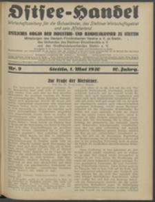 Ostsee-Handel : Wirtschaftszeitschrift für der Wirtschaftsgebiet des Gaues Pommern und der Ostsee und Südostländer. Jg. 10, 1930 Nr. 9