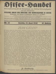 Ostsee-Handel : Wirtschaftszeitschrift für der Wirtschaftsgebiet des Gaues Pommern und der Ostsee und Südostländer. Jg. 10, 1930 Nr. 12