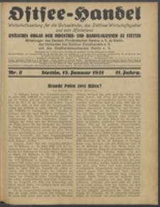 Ostsee-Handel : Wirtschaftszeitschrift für der Wirtschaftsgebiet des Gaues Pommern und der Ostsee und Südostländer. Jg. 11, 1931 Nr. 2