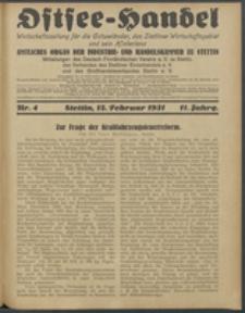 Ostsee-Handel : Wirtschaftszeitschrift für der Wirtschaftsgebiet des Gaues Pommern und der Ostsee und Südostländer. Jg. 11, 1931 Nr. 4