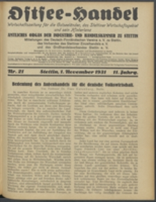 Ostsee-Handel : Wirtschaftszeitschrift für der Wirtschaftsgebiet des Gaues Pommern und der Ostsee und Südostländer. Jg. 11, 1931 Nr. 21
