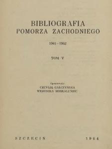 Bibliografia Pomorza Zachodniego. T.5, 1961-1962