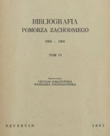Bibliografia Pomorza Zachodniego. T.6, 1963-1964