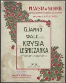 """Walc z op. """"Krysia Leśniczanka"""" (Förstel Christel)"""