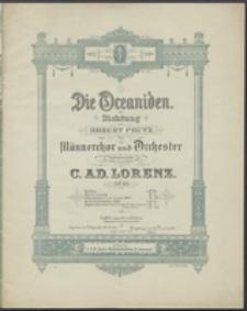 Die Oceaniden : für Männerchor und Orchester : Op. 60