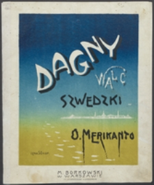 Dagny : walc szwedzki