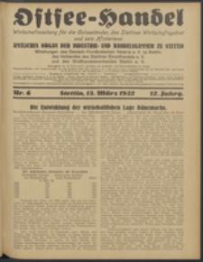 Ostsee-Handel : Wirtschaftszeitschrift für der Wirtschaftsgebiet des Gaues Pommern und der Ostsee und Südostländer. Jg. 12, 1932 Nr. 6