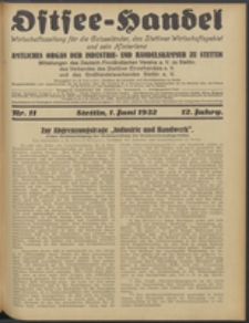 Ostsee-Handel : Wirtschaftszeitschrift für der Wirtschaftsgebiet des Gaues Pommern und der Ostsee und Südostländer. Jg. 12, 1932 Nr. 11