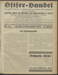 Ostsee-Handel : Wirtschaftszeitschrift für der Wirtschaftsgebiet des Gaues Pommern und der Ostsee und Südostländer. Jg. 12, 1932 Nr. 24