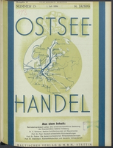 Ostsee-Handel : Wirtschaftszeitschrift für der Wirtschaftsgebiet des Gaues Pommern und der Ostsee und Südostländer Jg. 14, 1934 Nr. 13