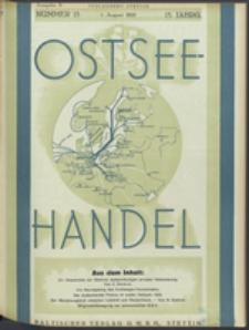 Ostsee-Handel : Wirtschaftszeitschrift für der Wirtschaftsgebiet des Gaues Pommern und der Ostsee und Südostländer Jg. 14, 1934 Nr. 15