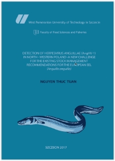 Detection of Herpesvirus anguillae (AngHV-1) in north-western Poland - a new challenge for the existing stock management recommendations for the european eel (Anguilla anguilla)