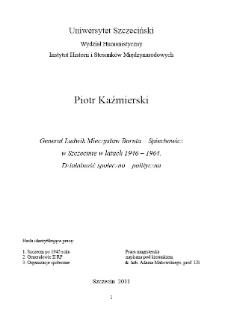 Generał Ludwik Mieczysław Boruta-Spiechowicz w Szczecinie w latach 1946-1964 : działalność polityczna i społeczna