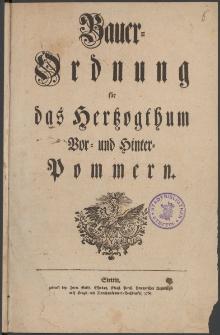 Bauer-Ordnung für das Hertzogthum Vor- und Hinter-Pommern