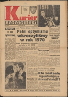 Kurier Szczeciński. 1970 nr 1 wyd.A