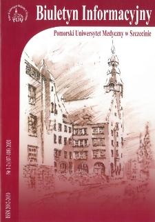 Biuletyn Informacyjny - Pomorski Uniwersytet Medyczny w Szczecinie. Nr 1-2 (107-108), 2020