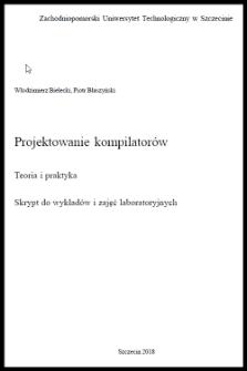 Projektowanie kompilatorów : teoria i praktyka : skrypt do wykładów i zajęć laboratoryjnych