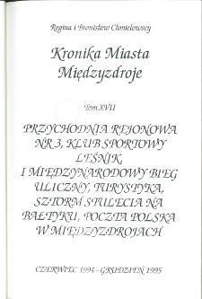 Kronika Miasta Międzyzdroje.Tom 17. Przychodnia rejonowa nr 3, Klub Sportowy Leśnik, ...