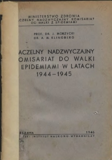 Naczelny nadzwyczajny komisariat do walki z epidemiami w latach 1944-1945