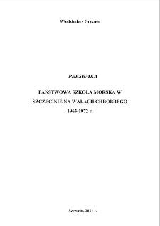 Peesemka. Państwowa Szkoła Morska w Szczecinie na Wałach Chrobrego 1963 - 1972 r.