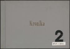 Kronika Nadodrzańskich Zakładów Przetwórstwa Owocowo-Warzywnego w Dębnie 1969-1973