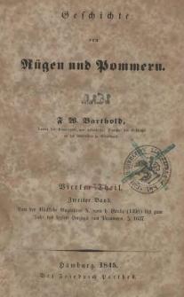 Geschichte von Rügen und Pommern. / T. 4, Bd. 2, Von der Rückkehr Bogislavs X. vom h. Grabe (1498) bis zum Tobe des letzten Herzogs von Pommern. I. 1637