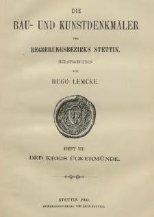 Die Bau- und Kunstdenkmäler der Provinz Pommern.T. 2, Bd. 1, H. 3, Der Kreis Ückermünde