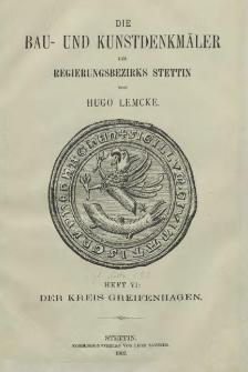 Die Bau- und Kunstdenkmäler der Provinz Pommern.T.2,Bd.2,H 6,Der Kreis Greifenhagen