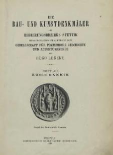 Die Bau- und Kunstdenkmäler der Provinz Pommern.T.2,Bd.2,H. 12, Kreis Kammin