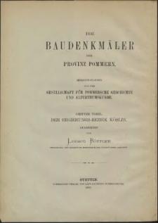 Die Bau- und Kunstdenkmäler der Provinz Pommern.T.3, Bd. 1, H. 3, Die Kreise Köslin, Kolberg-Körlin, Belgard und Schlawe. Kreis Schlawe