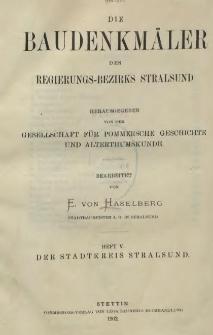 Die Baudenkmäler des Regierungs-Bezirks Stralsund. T.1, H.5, Der Stadtkreis Stralsund