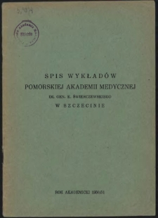 Spis wykładów Pomorskiej Akademii Medycznej im. gen. K. Świerczewskiego w Szczecinie