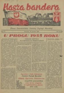 Nasza Bandera : pismo Pracowników Polskiej Żeglugi Morskiej. R.2, 1954 nr 23 (28)